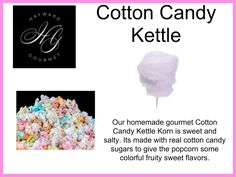 Our homemade gourmet Cotton Candy Kettle Korn is sweet and salty. Its made with real cotton candy sugars to give the popcorn some colorful fruity sweet flavors.