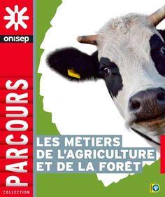 Les métiers de l'agriculture et de la forêt. KO-Agriculture.