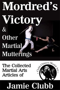 Jamie Clubb's excellent essays on a variety of martial topics will make you evaluate and re-evaluate your training - is it fit for purpose?
