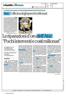 LE RIPARAZIONI D'ORO DELL'ATAC POCHI INTERVENTI E COSTI MILIONARI