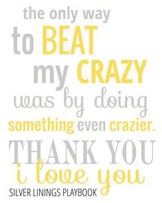 Silver Linings Playbook Quote  - Typography Poster - Quote Print - Typographic Print - gray & yellow - 8x10. $15.00, via Etsy.