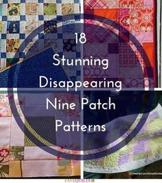 Stunning Disappearing Nine Patch Patterns-One of the most versatile quilt patterns around, this list of pretty disappearing nine patches contains full quilt patterns, baby quilt tutorials, and block patterns, so that you're fully prepared to work some quilting magic. We've also included other excellent nine patch projects, like easy table runners and even a quilted bag, so that you can show off your quilting skills wherever you go.
