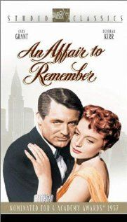 An Affair to Remember with Cary Grant and Deborah Kerr~ one of my favorite movies