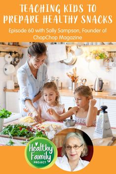 In this episode of Healthy Family Project we talk to, Sally Sampson, Founder of ChopChop Magazine. Sally shared her tips for getting kids to prepare their own snacks and spend more time in the kitchen. Amanda and Sally cover how parents can encourage independence in their kiddos and encourage them to get creative in the kitchen.