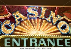 stock pics to share of gambling | Casino Entrance Sign Stock Photo 45972664 : Shutterstock