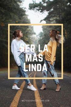 298cea6c66 Cómo Ser Más Linda  25 Tips Para Ser Linda Y Derretir Su Corazón  ¿