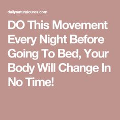 Do This Movement Every Night Before Going To Bed, Your Body Will Change and Relax In No Time! Hormon Yoga, Yoga Moves, Yoga Workouts, Workout Routines, Yoga Before Bed, How To Stay Awake, Healthy Tips, Healthy Food, Best Yoga
