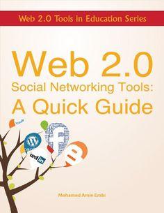 Web 2.0 Social Networking Tools: A Quick Guide