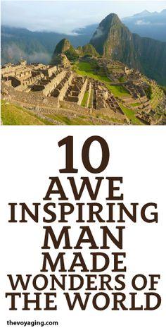 10 Awe Inspiring Man-Made Wonders Of The World!
