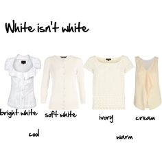 KNOW your BEST WHITE .... starting with are you WARM or COOL in coloring ?