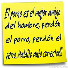 FRASES DE TODO TIPO...#HUMOR...