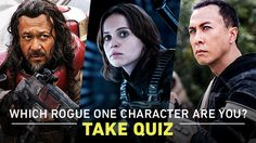 Which Rogue One character are you?