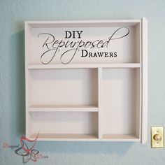 got old drawers, diy, how to, organizing, painted furniture, repurposing upcycling, storage ideas, wall decor
