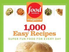 Today (March 19th) is your last day to enter the FN Dish giveaway for Food Network Magazine's second cookbook, 1,000 Easy Recipes! #1000EasyRecipes