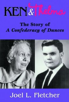 Ken and Thelma: The Story of A Confederacy of Dunces by Joel Fletcher http://www.amazon.com/dp/1589802969/ref=cm_sw_r_pi_dp_-0GDwb14K4680