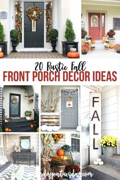 20 Rustic Fall Front Porch Decor Ideas to make your doorway warm and welcoming for autumn. fall decor | porch | fixer upper | modern farmhouse | front porch