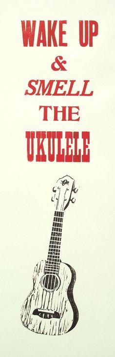 Wake Up & Smell The Ukulele