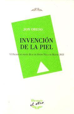 Invención de la piel / Jon Obeso