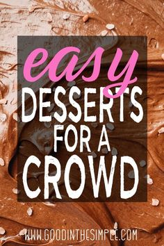 If you need a great dessert recipe that will feed a crowd, this post has got you covered. These are no fail recipes that are easy to transport to a potluck or party, and everybody loves them! Potluck Desserts, Desserts For A Crowd, Cheesecake Desserts, Desserts To Make, Great Desserts, Party Desserts, Dessert Recipes, Party Recipes, Healthy Desserts