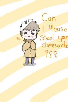 OMG masky is sooo cute like that !!!!! And yes you can take my cheesecake you are Too cute  :3