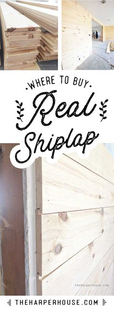 Where to Buy Shiplap Where to buy REAL shiplap - and it's not where you think!
