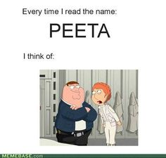 """Funny thing, during the movie i had to ask my sister what his name was cause i thought she was saying """"Peter"""" like off of family guy hahahah"""