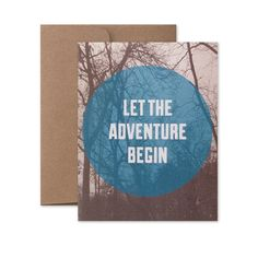 Let The Adventure Begin Card | With Envelope