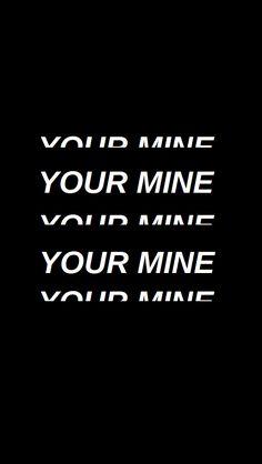 your mine