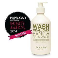 ELEVEN Australia Beauty Awards, Beauty Stuff, Body Wash, Australia, Sweet, Products, Candy, Beauty Products