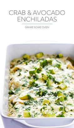 This crab and avocado enchiladas recipe is made with a delicious cream sauce, and comes together with just 20 minutes of prep time! | gimmesomeoven.com