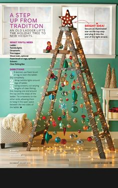 """Such a cute Christmas """"tree"""" idea! Especially if you can't afford a tree (and already have a ladder) or want a """"tree"""". (from Country Woman magazine) Ladder Christmas Tree, Creative Christmas Trees, Unique Christmas Decorations, Cowboy Christmas, Christmas Yard, Christmas Tree Themes, Christmas Holidays, Alternative Christmas Tree, Christmas Inspiration"""