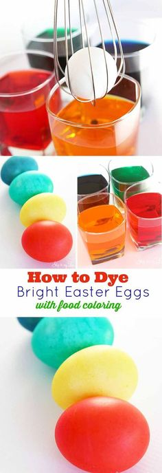 How to dye Easter eggs with food coloring. Make brightly decorated eggs with this recipe #diy #easter #eastereggs