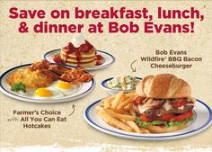 BOB EVANS $$ Coupon for $3/2 Breakfast/Lunch Entrees & $5/2 Dinner Entrees!