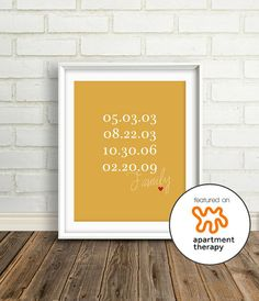 A Love History:  Print and frame a short list of meaningful dates like birthdays, anniversaries or the first time you met.