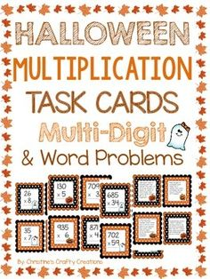 44 multiplication task cards including 2 digit and word problems. Great for math centers for the fall and halloween! Halloween Math Centers More 4th grade math resources: 4th Grade End Of The Year Math Review Packet Fraction Task Card Bundle (9 center activities) Math Rotation Posters Cubes Strateg...