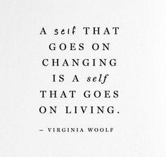 Changing = Living