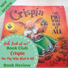 Ooh, look at me! - Christmas Book Club - Book Review Crispin The Pig Who Had It All by Ted Dewan
