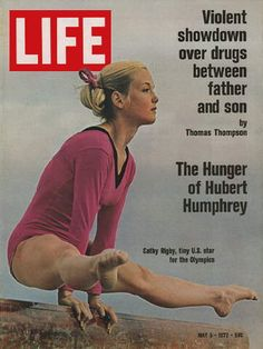 Cathy Rigby Olympics Olympian Drugs Hubert Humphrey 1972 May 5 Life Magazine Life Magazine, News Magazines, Vintage Magazines, Hubert Humphrey, Life Cover, After Life, Tv Guide, Women In History, Childhood Memories