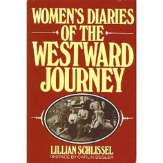 Women's Diaries of the Westward Journey (Paperback)  http://www.picter.org/?p=B000F3HNC0