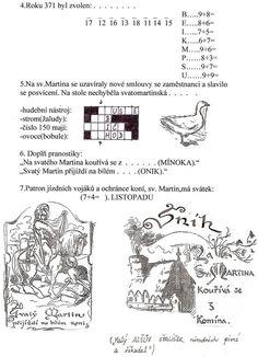 Výsledek obrázku pro svatý martin obrázek Aa School, School Clubs, Martini, It Cast, Advent, Education, Onderwijs, Learning, Martinis