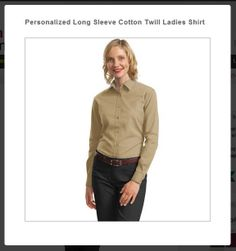 Personalized #LongSleeve Cotton Twill #LadiesShirt http://www.southernad.com/Personalized-Long-Sleeve-Cotton-Twill-Ladies-Shirt-p/l634.htm     #CustomCottonTwillShirt #USA
