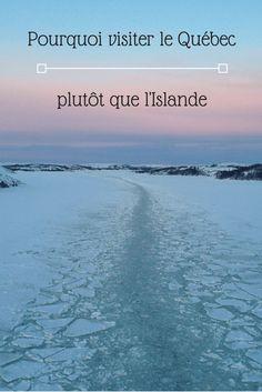 Pourquoi visiter le Québec plutôt que l'Islande - Scouich