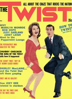 JFK and the twist. -Marilyn Monroe, Bob Hope, Judy Garland at The Peppermint Lounge. Issue: 1 /Year: -Magazine about the dance craze. Not all countries have special services. Dance Magazine, Movie Magazine, Janet Leigh, Swinging London, Shirley Maclaine, Swing Dancing, Bob Hope, Retro Images, Tiny Dancer