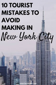 Planning a trip to NYC? Find out 10 tourist mistakes to avoid making in New York City. This guide is perfect for first-time visitors who to see the top attractions in the city on a budget. #nyctrip #newyorkcity