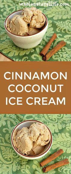 Cinnamon Coconut Ice Cream: Dairy-free, GAPS, Paleo (Omit honey for vegan substitute. Paleo Ice Cream, Dairy Free Ice Cream, Coconut Ice Cream, Homemade Ice Cream, Ice Cream Recipes, Recipes With Coconut Cream, Coconut Milk Yogurt, Paleo Dessert, Vegan Desserts