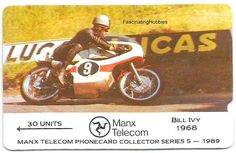 Moto Race Rider - Bill IVY - in 1968 on 125 c.c. machine at over 100 mph winner on Yamaha - 1989 Mint Collector MANX Telecom PHONECARD n 5
