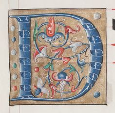 12, 16th century illuminated letter D images. Beautiful, hand-crafted letters, in the public domain. Blue, red, white, orange, green and gold.
