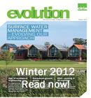 Welcome to the digital edition of Evolution magazine...    In this edition we examine:    Evolving our approach to manage surface water   Earth structures inclement weather response   Are we entering the age of ecological engineering   Hazardous ground gases - are there still problems 20 years on?   Risk - putting it all together.  http://www.ciria.org/documents/evolutionwinter2012/index.html#/1/