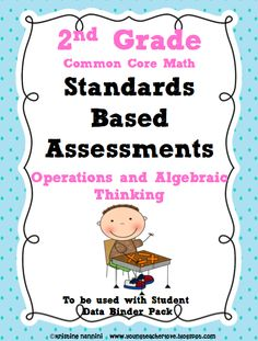2nd Grade Common Core Standards Based Assessments- Operations and Algebraic Thinking. Includes teaching notes on how to break down the Common Core into conceptual learning, procedural learning and representational learning. 10 assessment questions per individual strand.