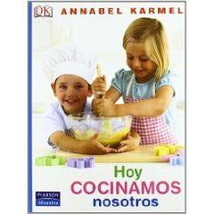 """""""Hoy cocinamos nosotros"""". Annabel Karmel. Pearson Alhambra  Cocinar es divertido, y aún más comer las cosas deliciosas que puedes hacer. Pero lo mejor es cocinar y comer juntos.    Annabel Karmel enseña a los niños a preparar, junto a un adulto, toda clase de platos deliciosos y saludables. Las fotos paso a paso muestran la elaboración de las recetas con exactitud y las explicaciones ayudan a aprender a pesar, mezclar o tamizar."""